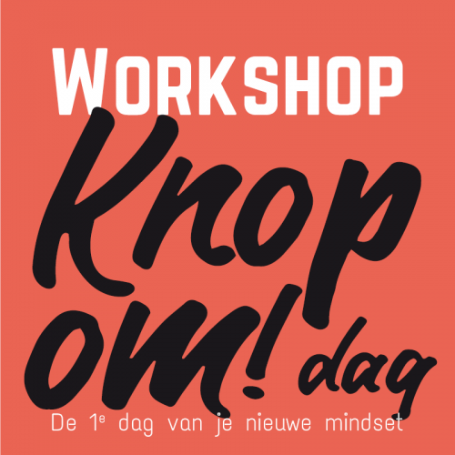 Workshop Knop om! Dag